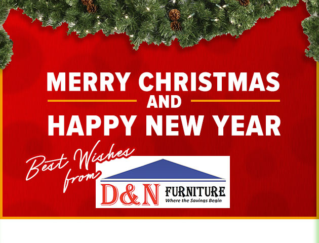 Merry Christmas from D&N Furniture